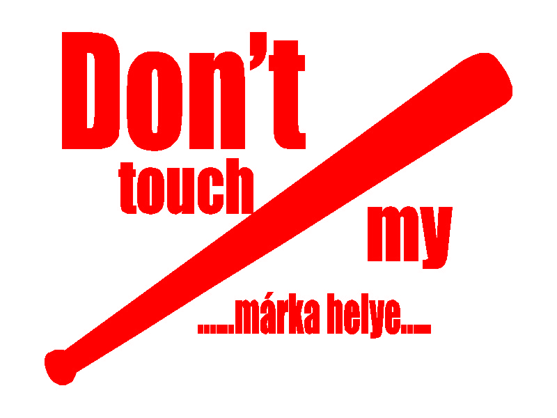 dont_touch_my_piros
